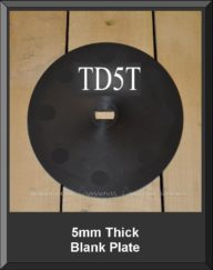 TD5T 5MM Thick Blank Plate