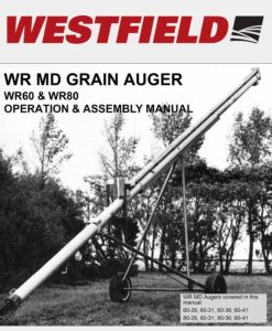 WR80 Series Westfield Grain Auger w/ PTO WR Series Operation and Assembly Manual
