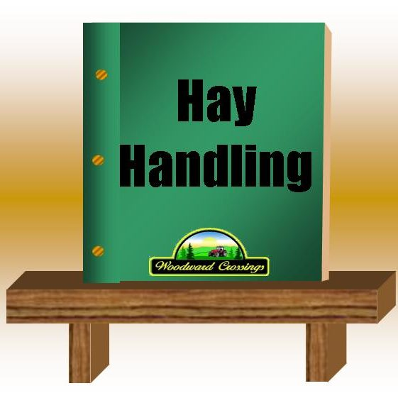 Hay Handling PDF for Woodward Crossings
