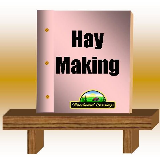 Hay Making PDF for Woodward Crossings