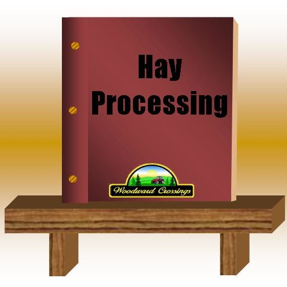 Hay Processing PDF for Woodward Crossings